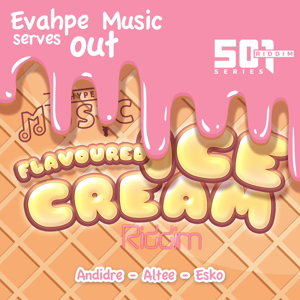 Flavoured Ice Cream Riddim