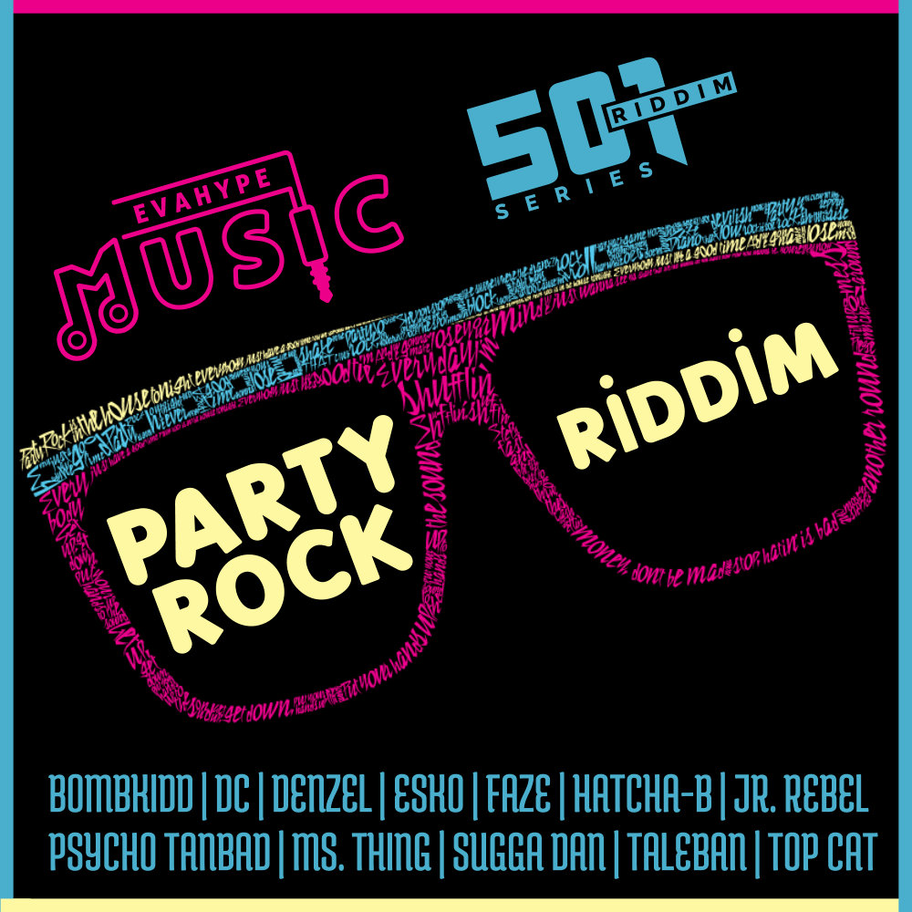Party Rock Riddim